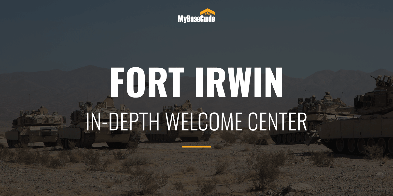 Fort Irwin, CA: In-Depth Welcome Center