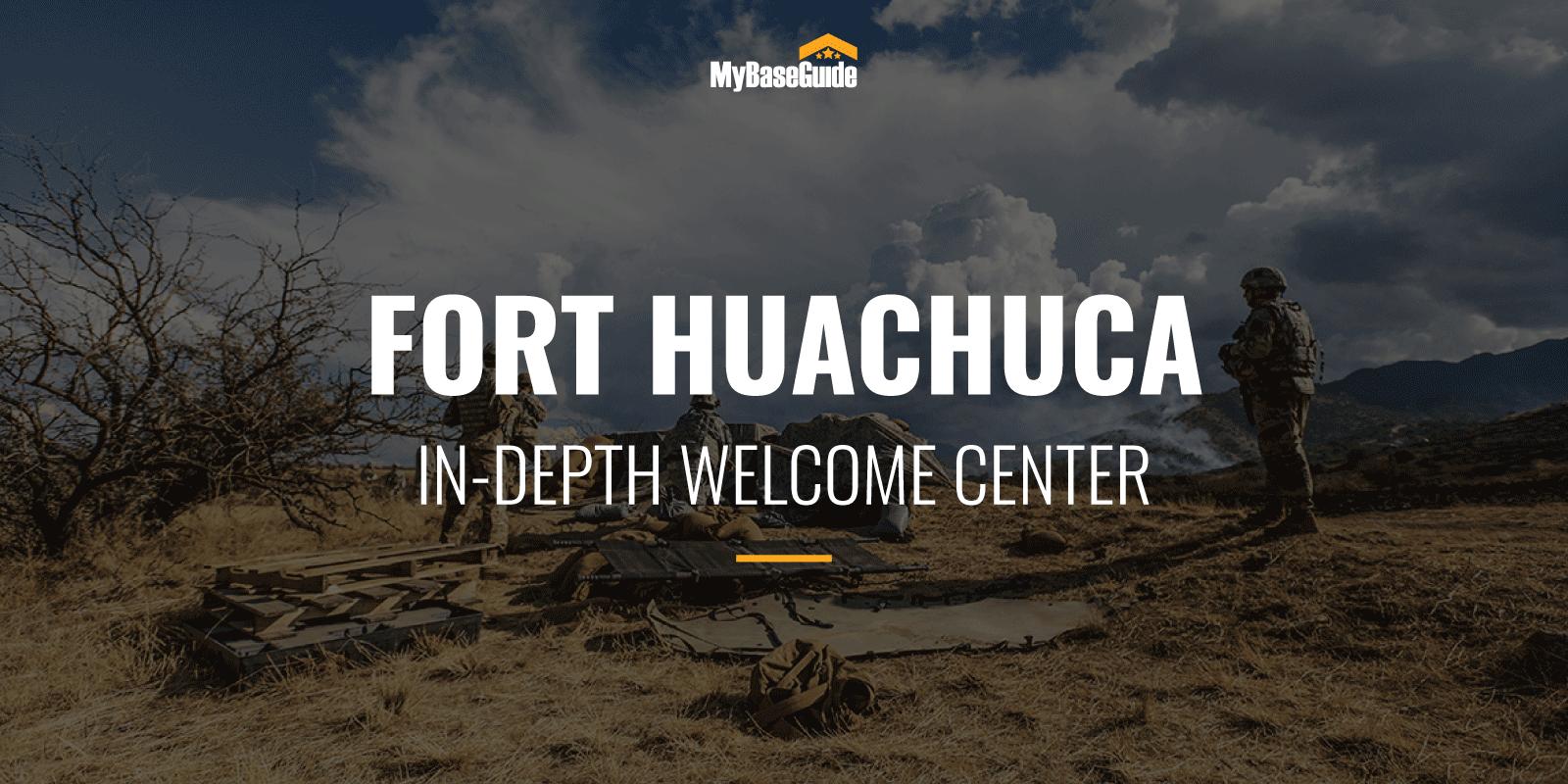 Fort Huachuca: In-Depth Welcome Center