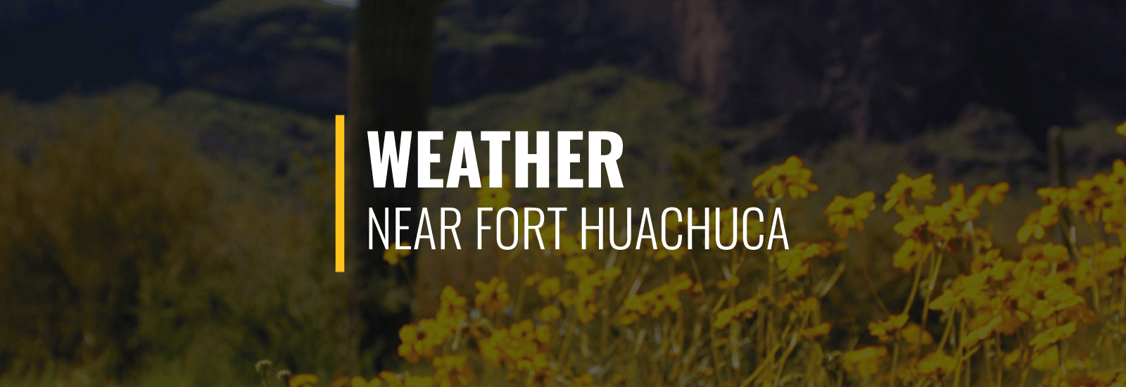 Fort Huachuca Weather