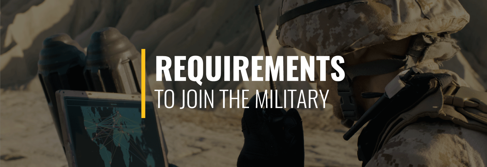 Requirements to Join the Military