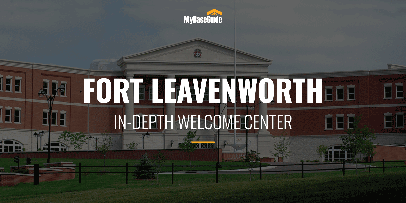 Fort Leavenworth: In-Depth Welcome Center