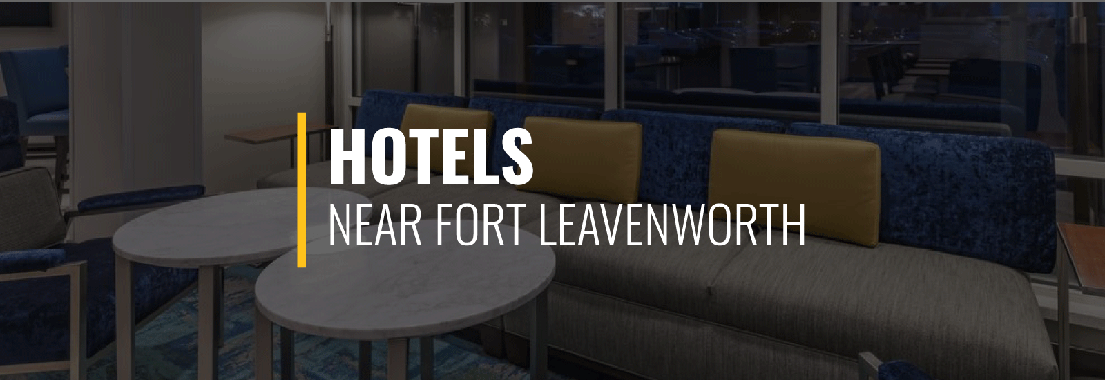 Fort Leavenworth Hotels