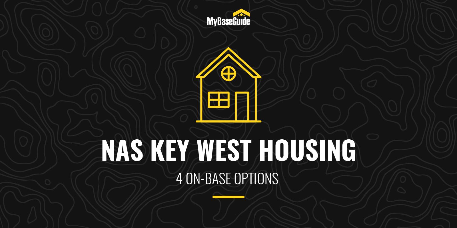 NAS Key West Housing: 4 On-Base Options