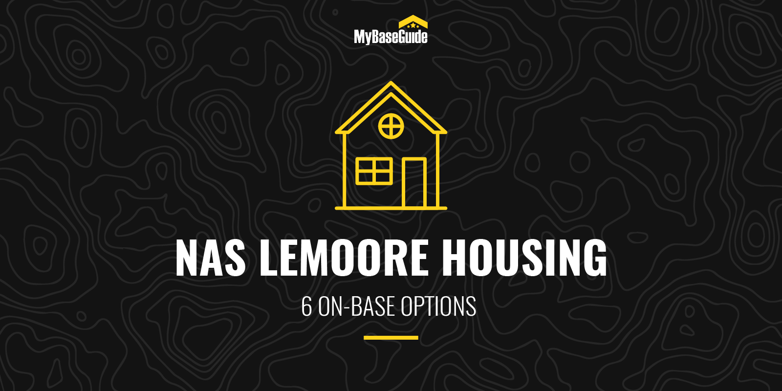 NAS Lemoore Housing: 6 On-Base Options (2021 Edition)