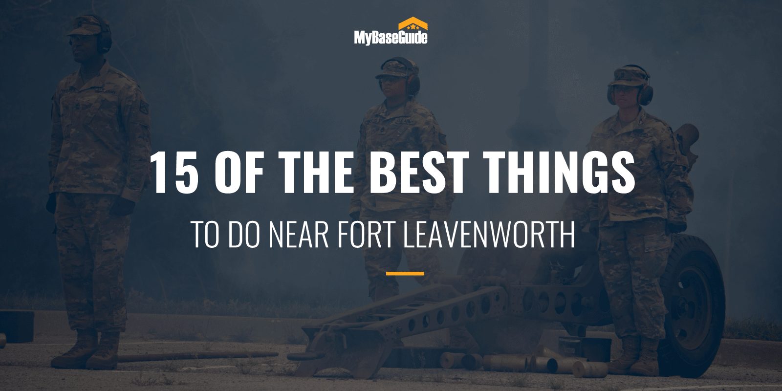 15 Of the Best Things to Do Near Fort Leavenworth