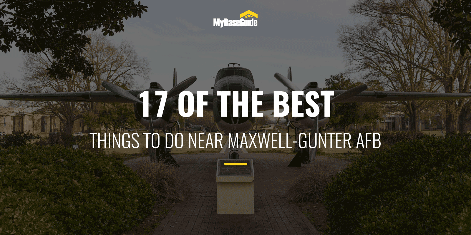 17 Of the Best Things to Do Near Maxwell-Gunter AFB