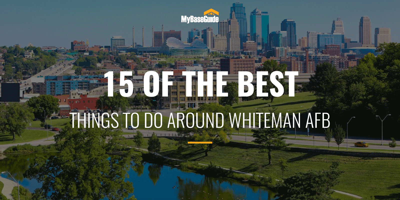 15 Of the Best Things to Do Around Whiteman AFB