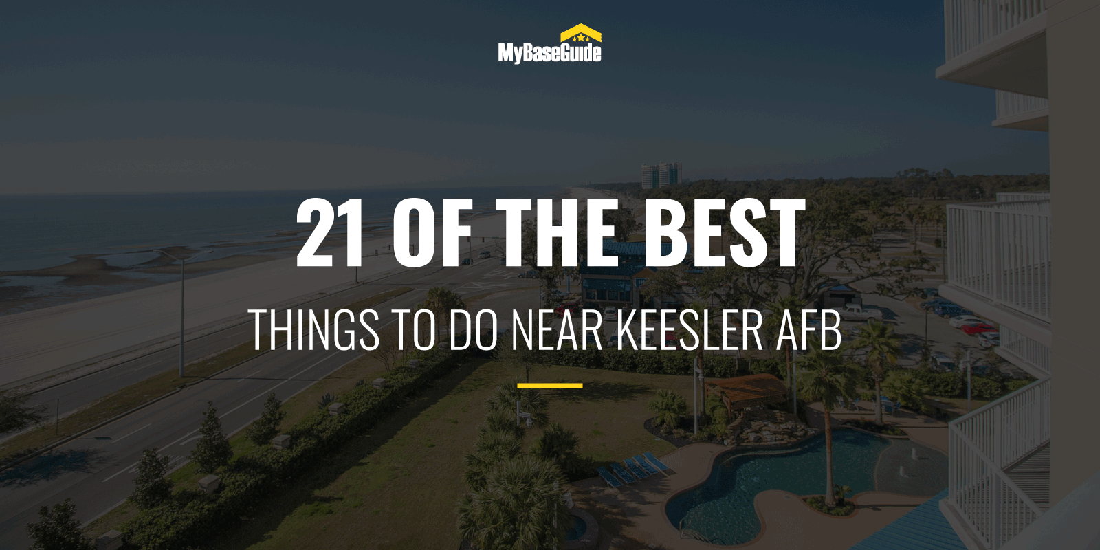 21 Of the Best Things to Do Near Keesler AFB