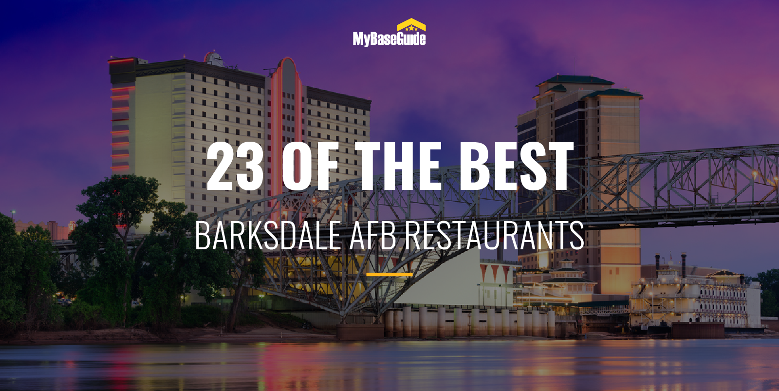 23 of the Best Barksdale AFB Restaurants