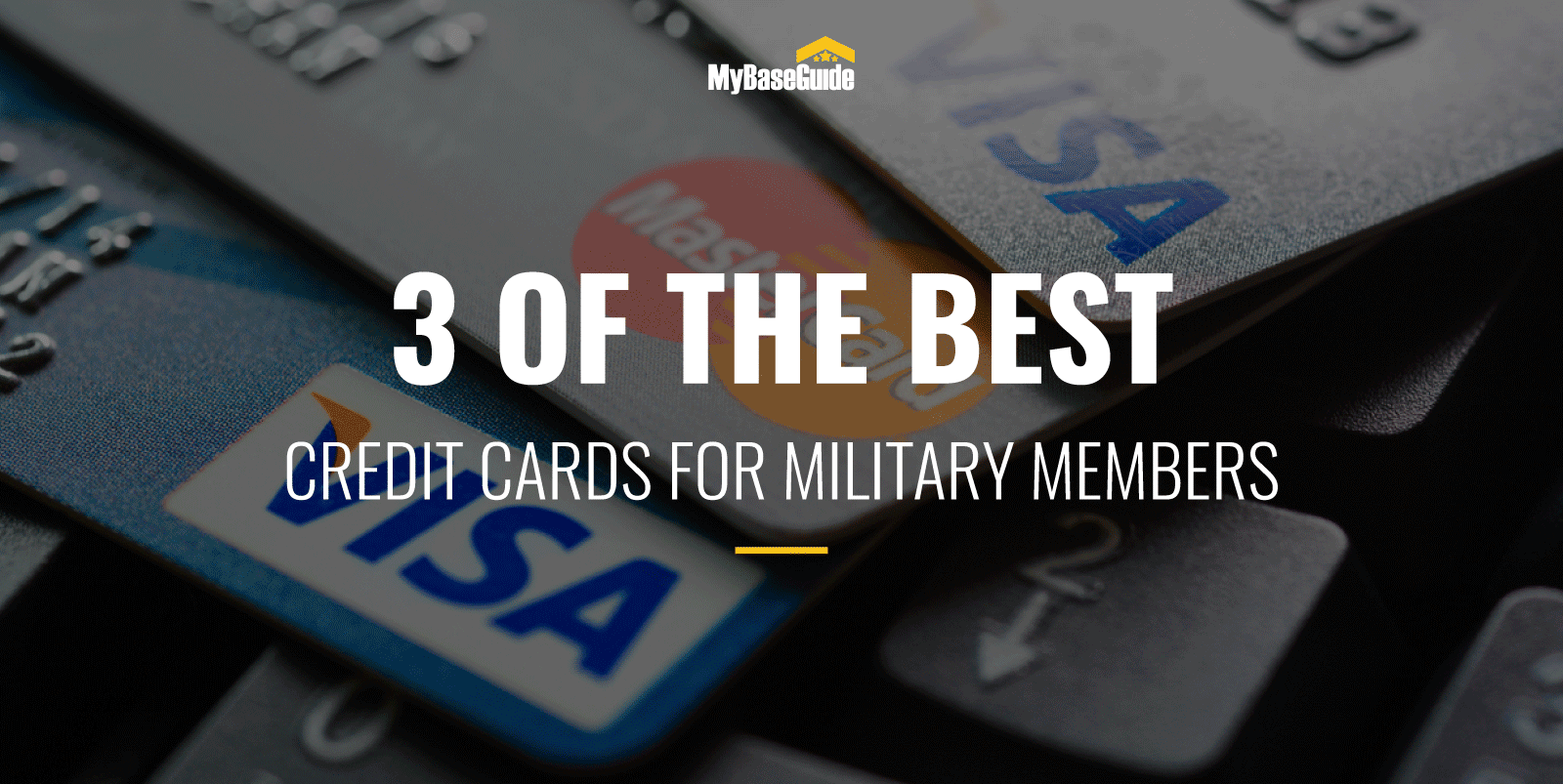 3 of the Best Credit Cards for Military Members
