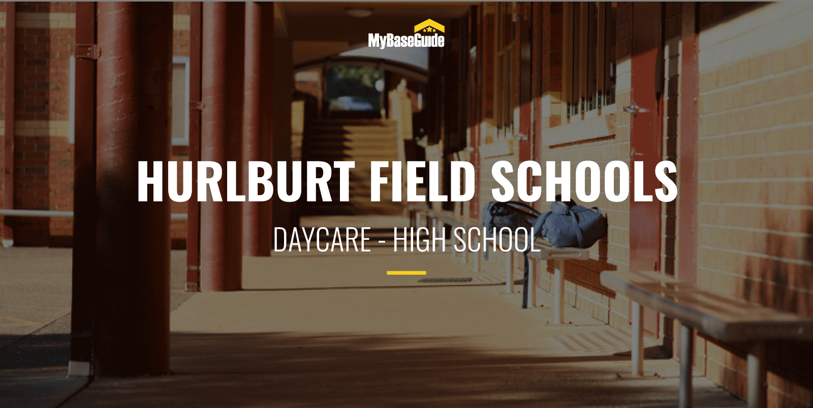 Hurlburt Field Schools: Daycare - High School