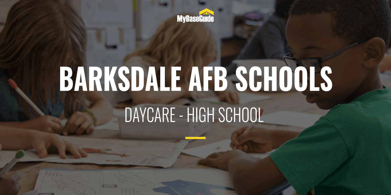 Barksdale AFB Schools: Daycare - High School