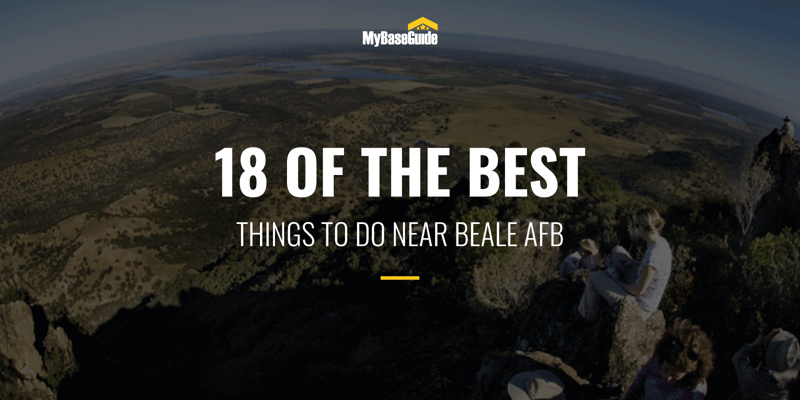 18 Of the Best Things to Do Near Beale AFB