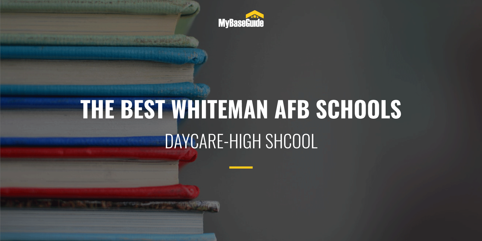 The Best Whiteman AFB Schools: Daycare - High School