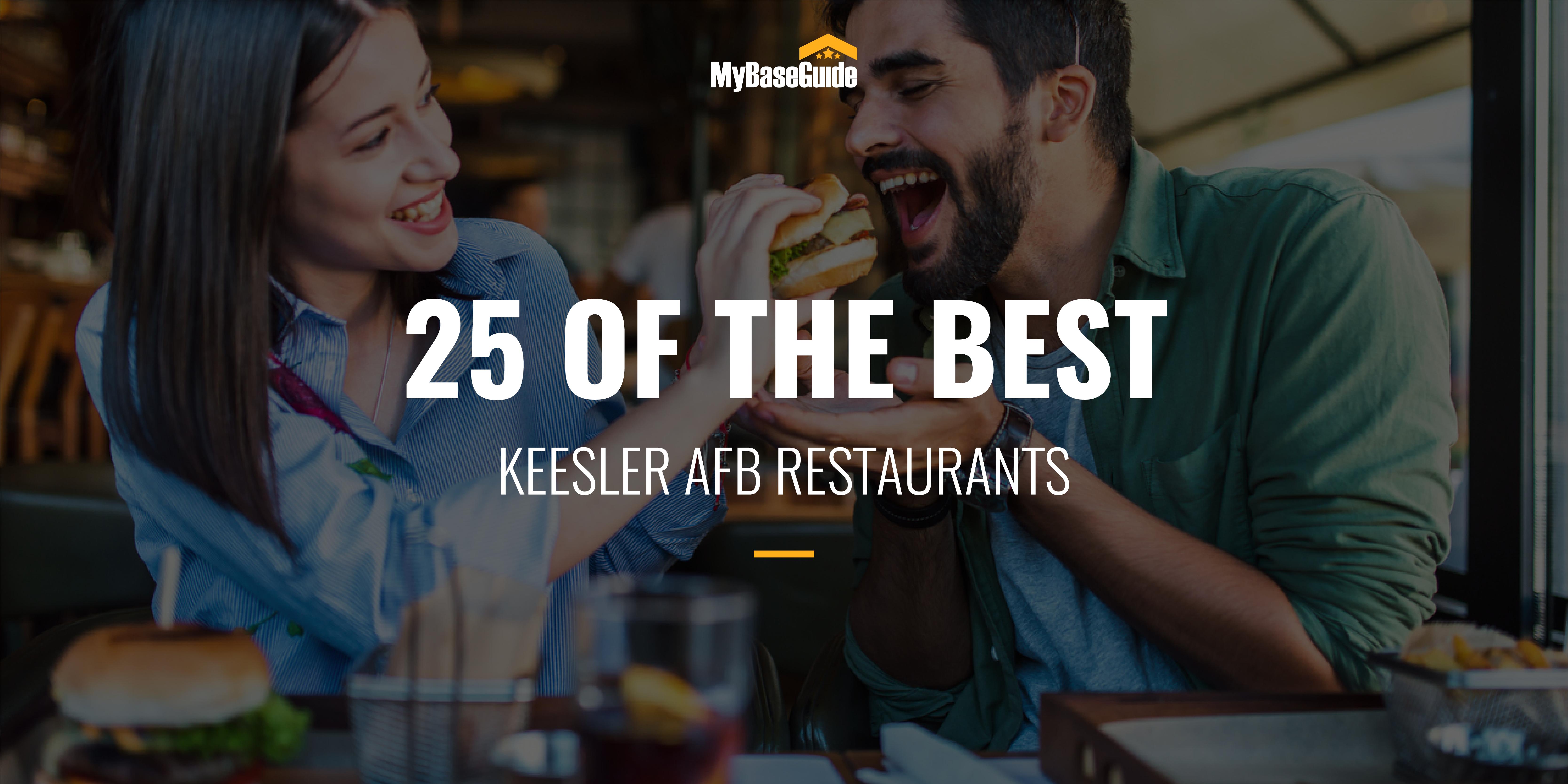 25 of the Best Keesler AFB Restaurants
