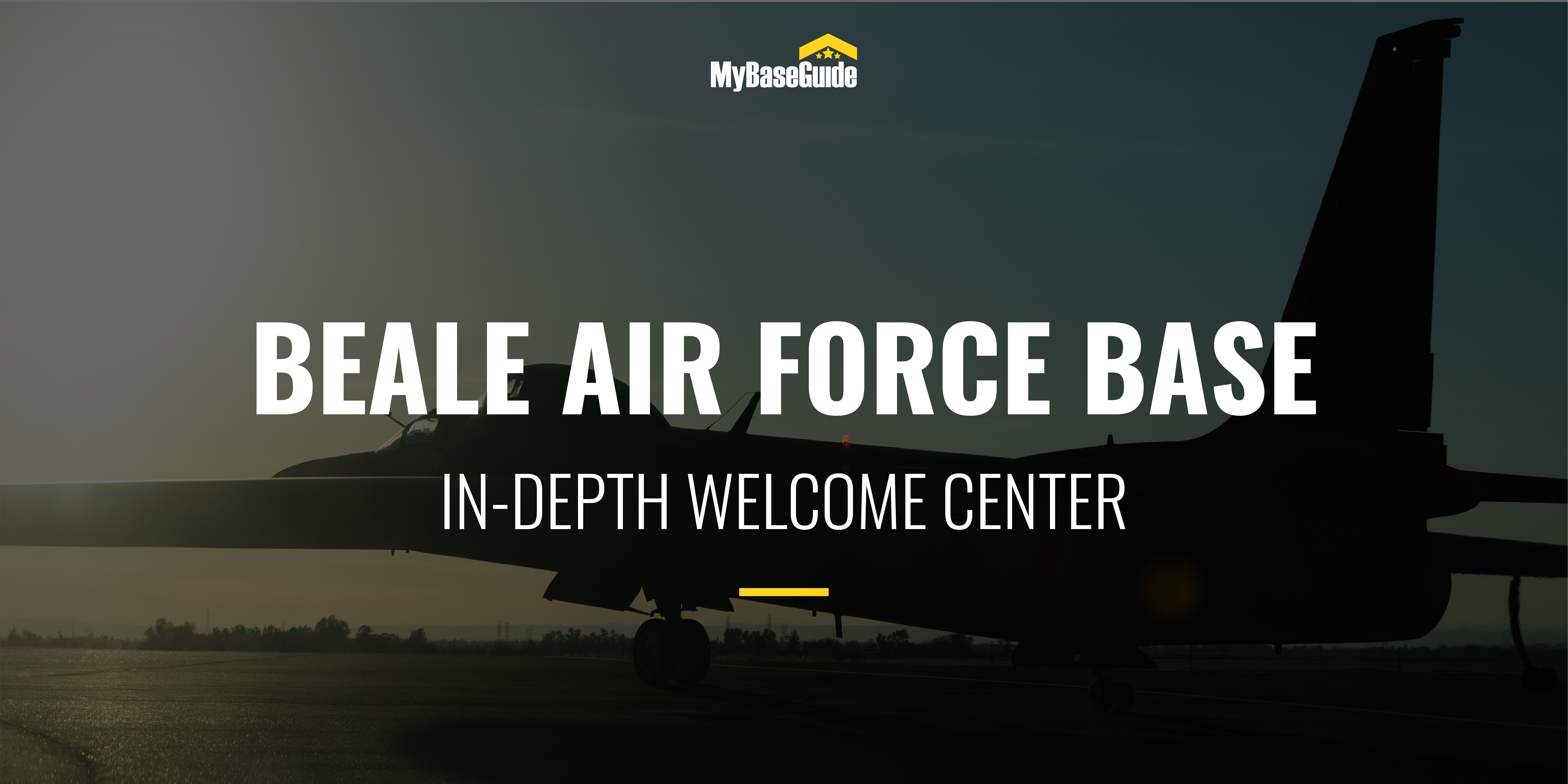 Beale Air Force Base: In-Depth Welcome Center