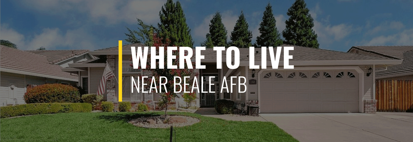 Where To Live Near Beale Air Force Base?