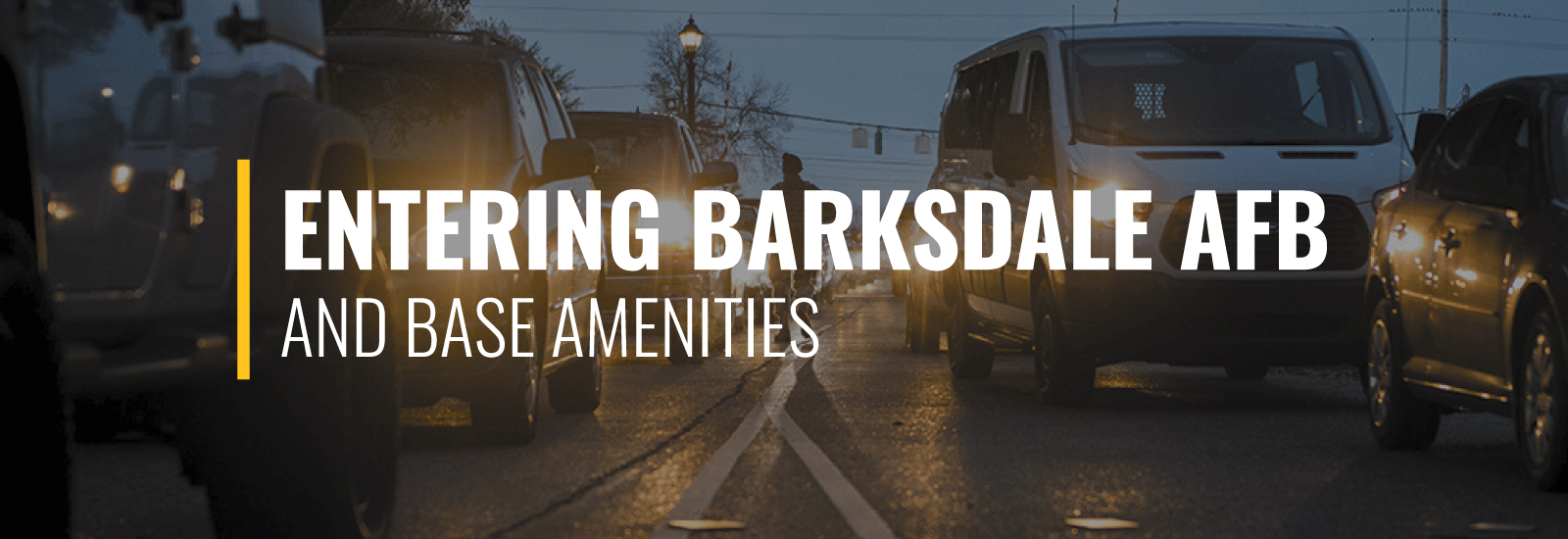 Entering Barksdale AFB and Amenities