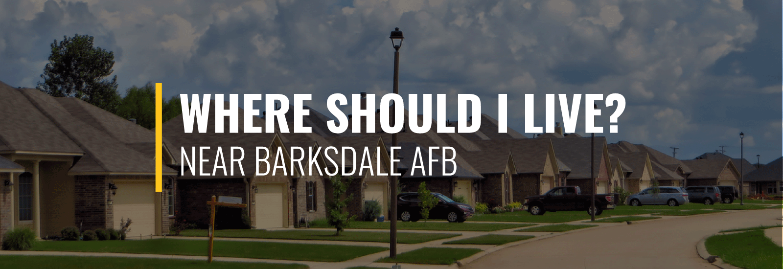 Where Should I Live Near Barksdale AFB?