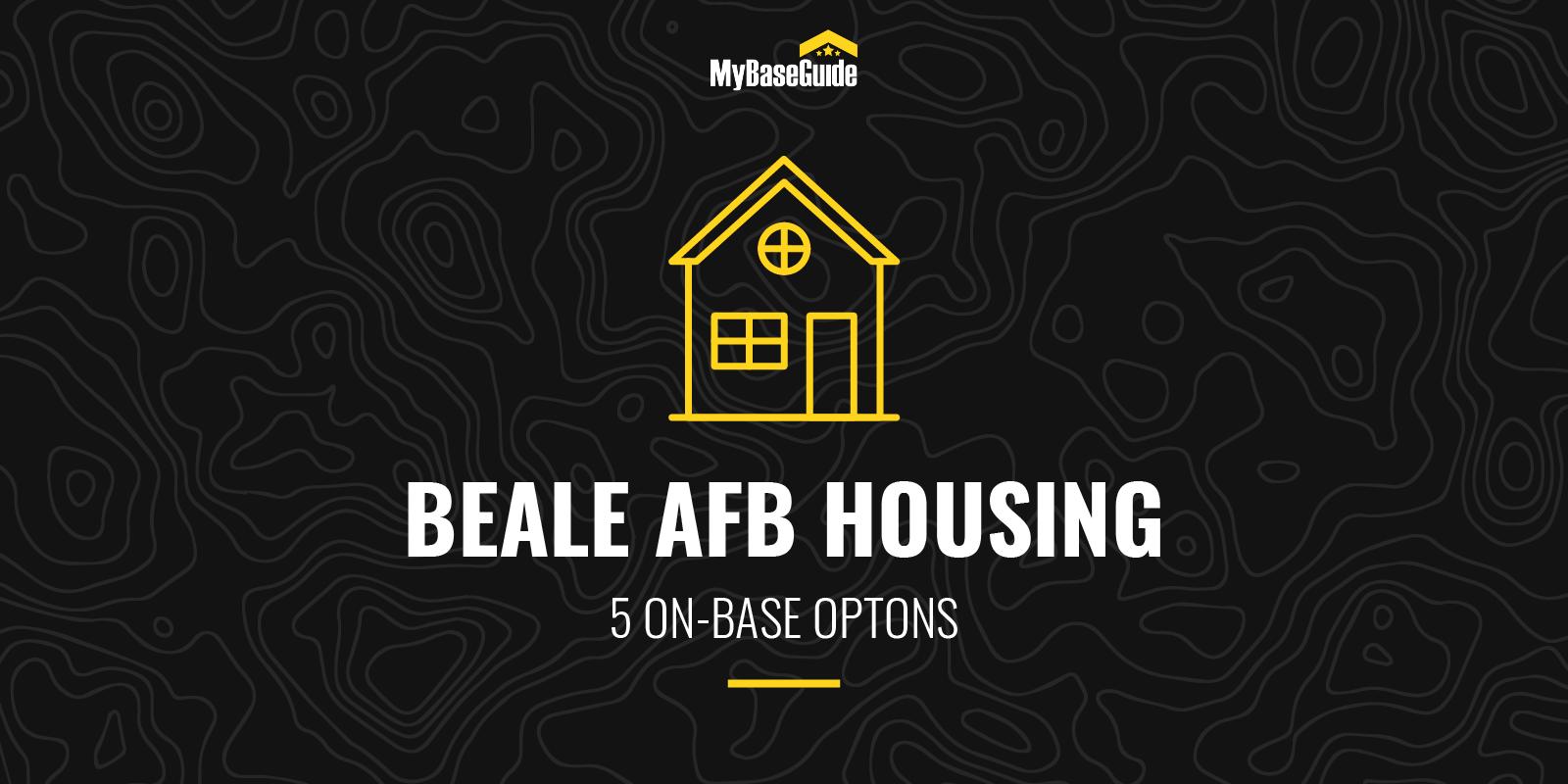 Beale AFB Housing: 5 On-Base Options