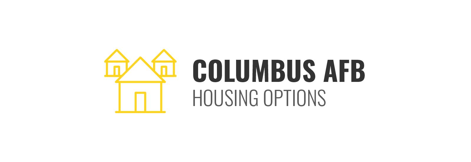 Columbus AFB Housing Options