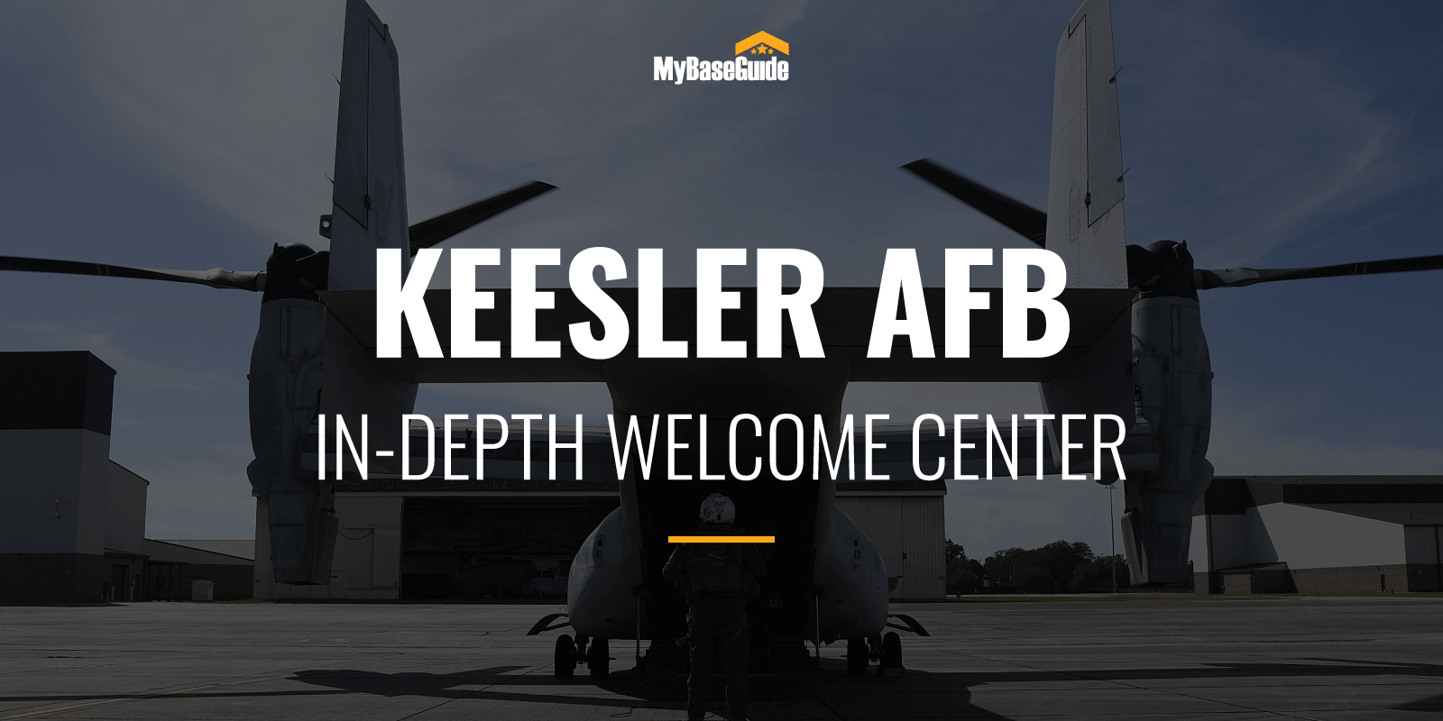 Keesler Air Force Base: In-Depth Welcome Center