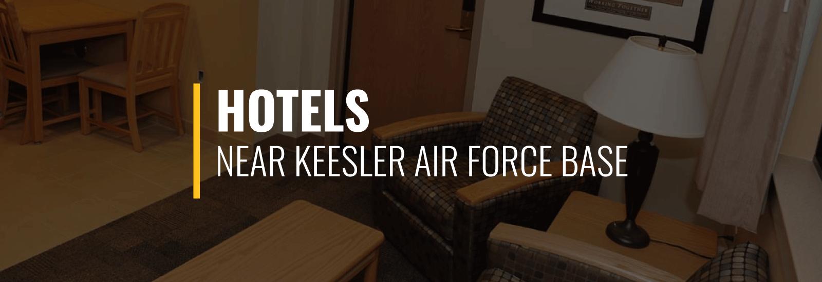 Keesler AFB Hotels
