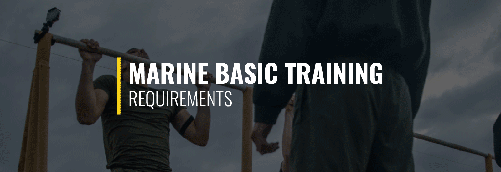 Marine Basic Training Requirements