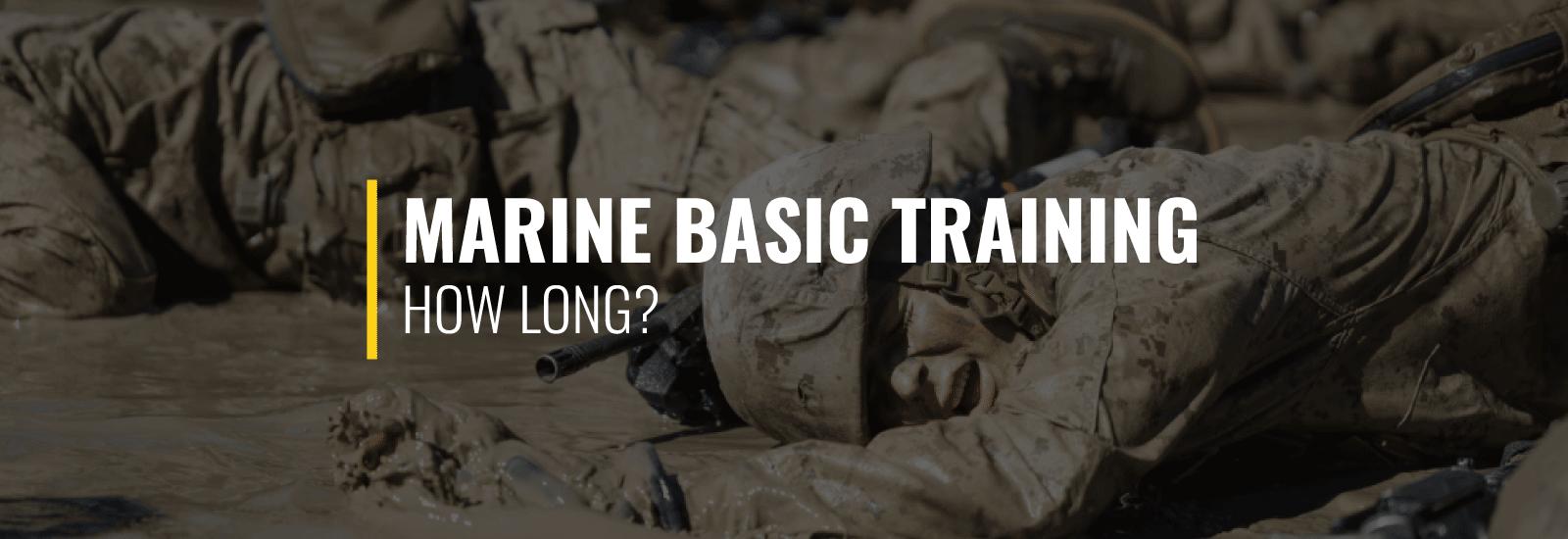 How Long Is Marine Basic Training?