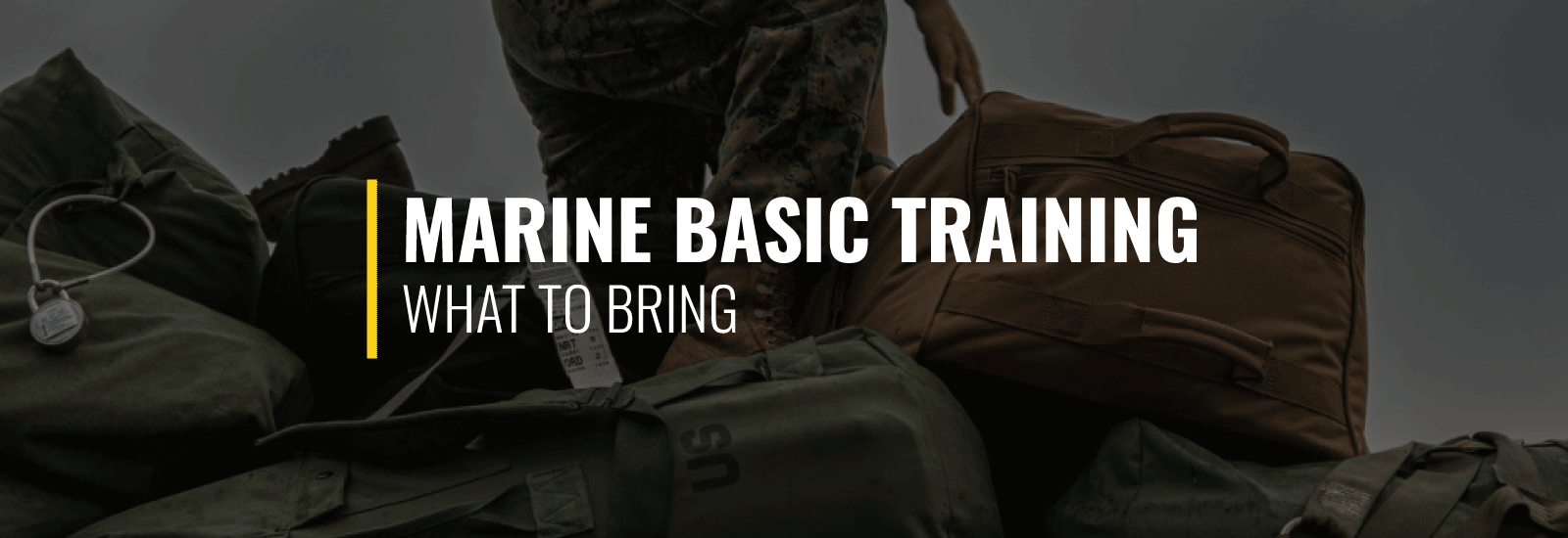 What to Bring to Basic Training Marines?