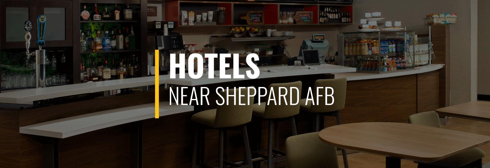 Sheppard AFB Hotels
