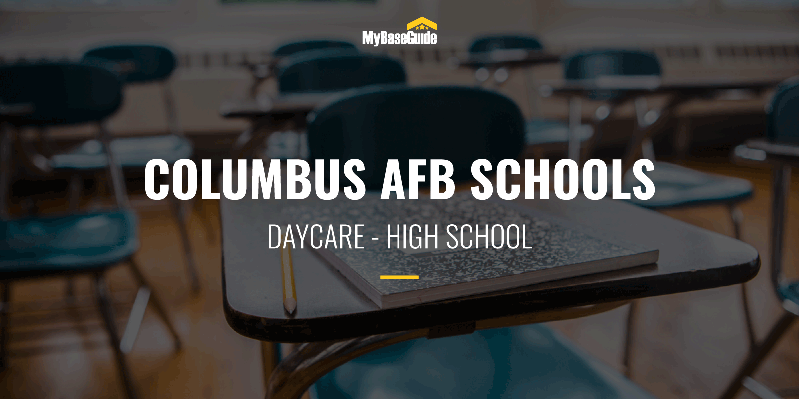 Columbus AFB Schools: Daycare - High School