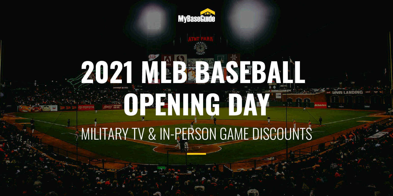 2021 MLB Baseball Opening Day, Military TV & In-Person Game Discounts