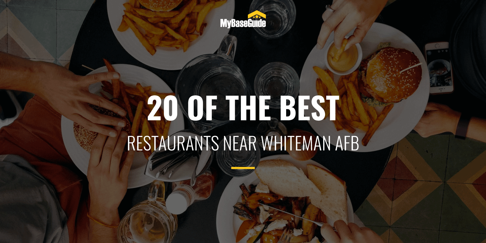 20 of the Best Restaurants Near Whiteman AFB