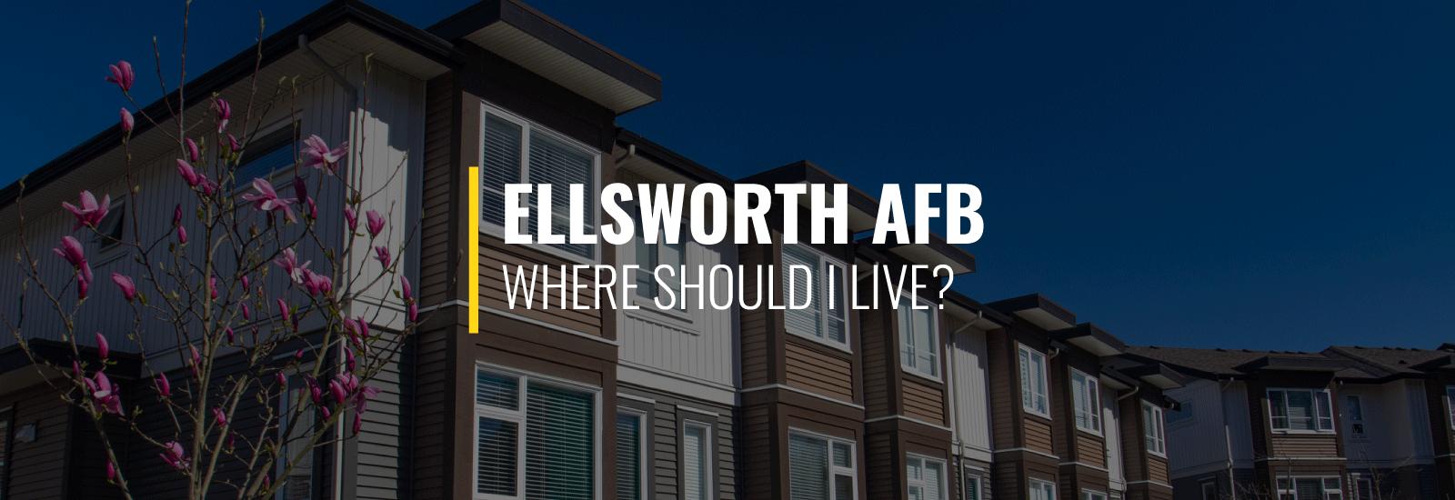 Where Should I Live Near Ellsworth Air Force Base?