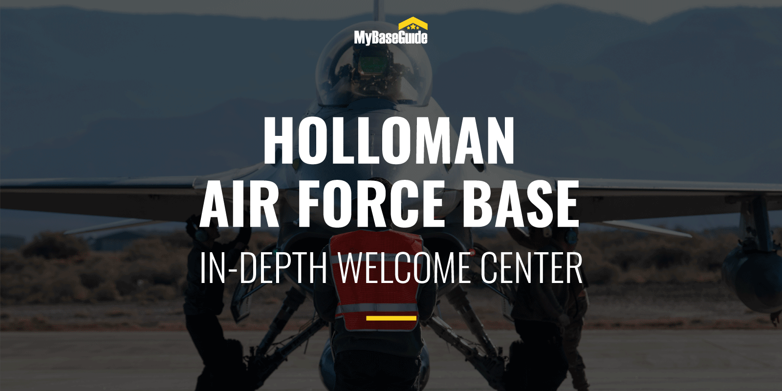 Holloman Air Force Base: In-Depth Welcome Center
