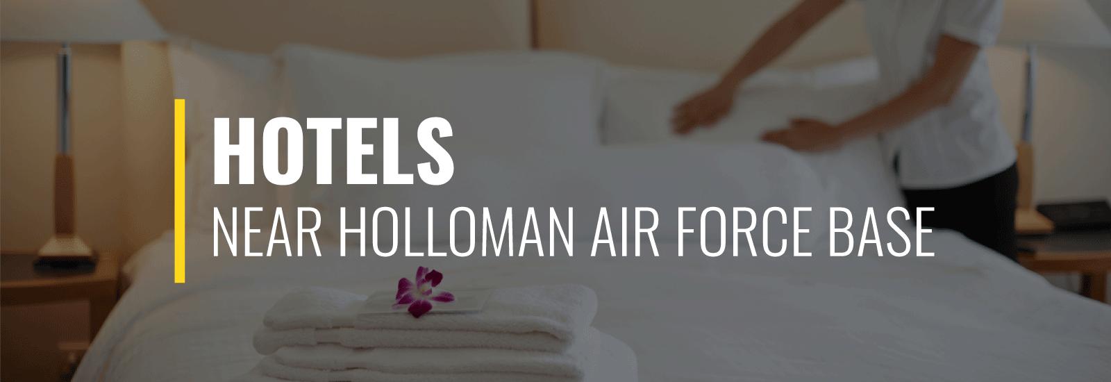 Holloman AFB Hotels
