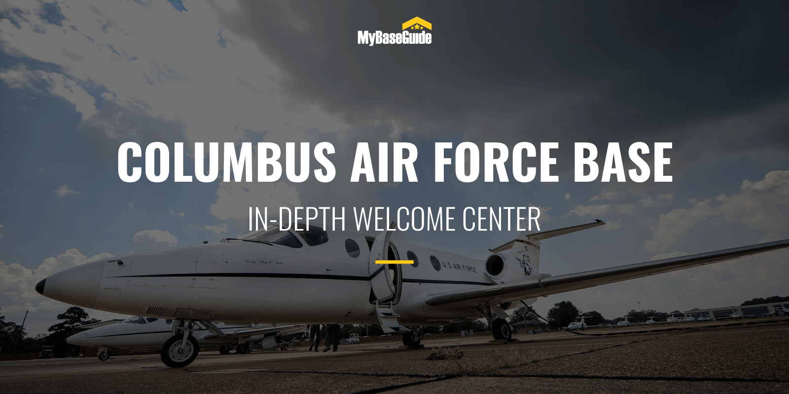 Columbus Air Force Base: In-Depth Welcome Center