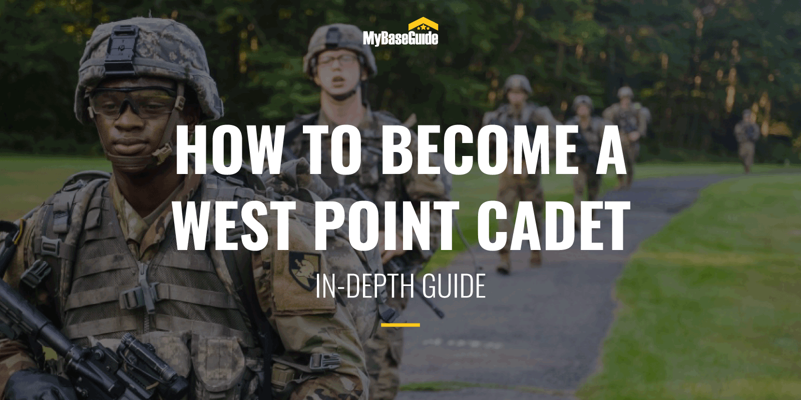 How to Become a West Point Cadet: In-Depth Guide