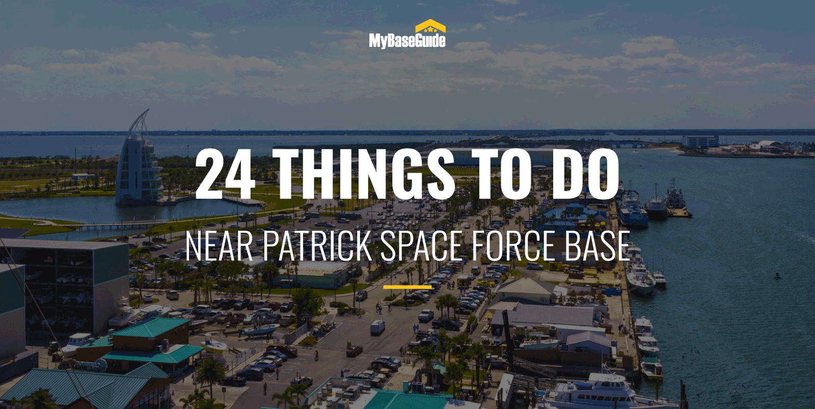 24 Things to Do Near Patrick AFB (Now Patrick Space Force Base)