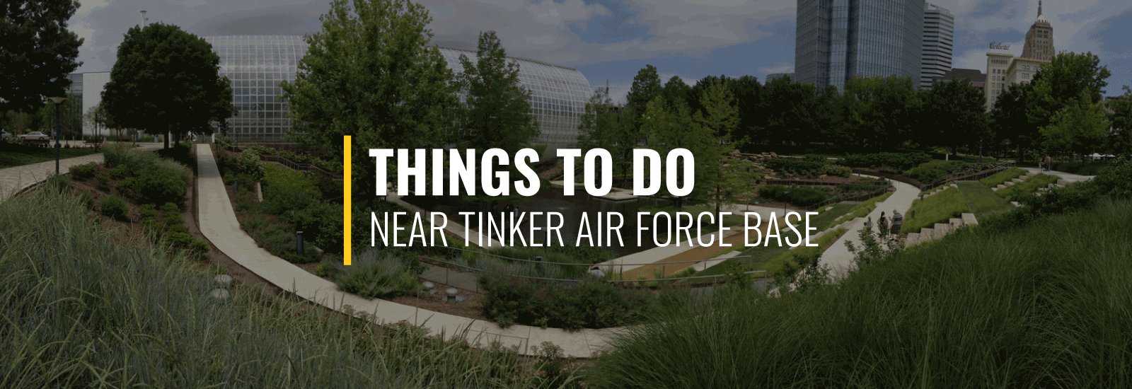 Things to Do Near Tinker AFB