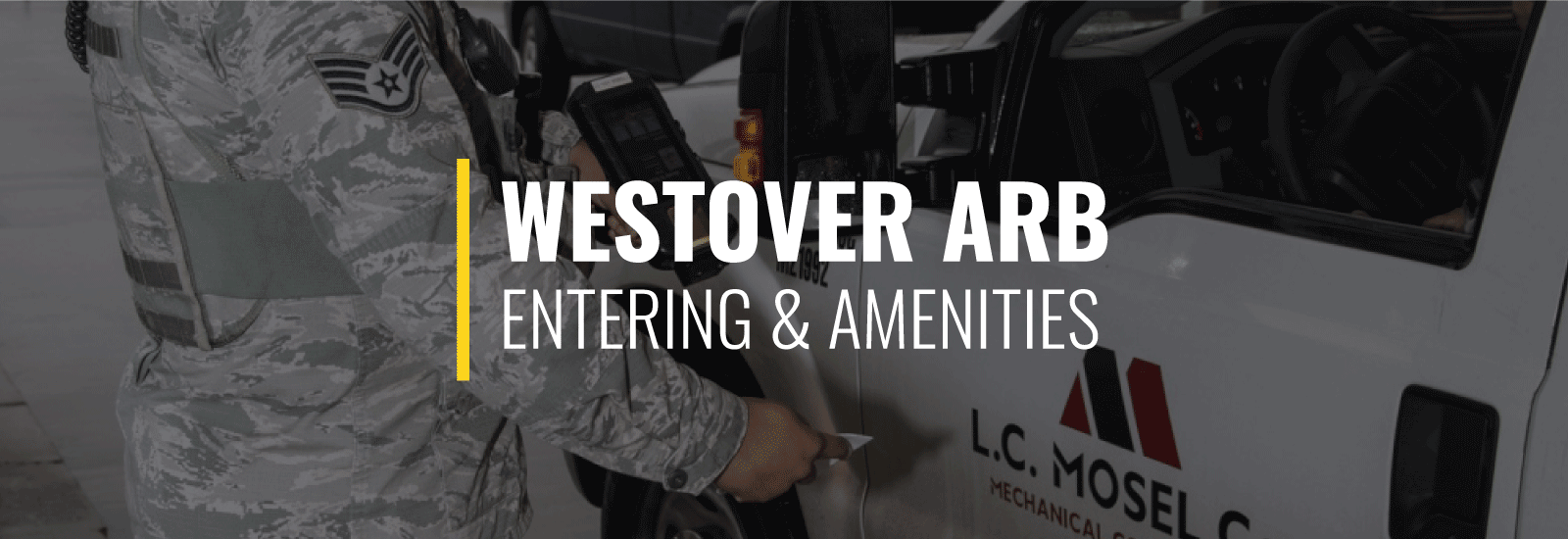 Entering Westover Air Reserve Base and Amenities