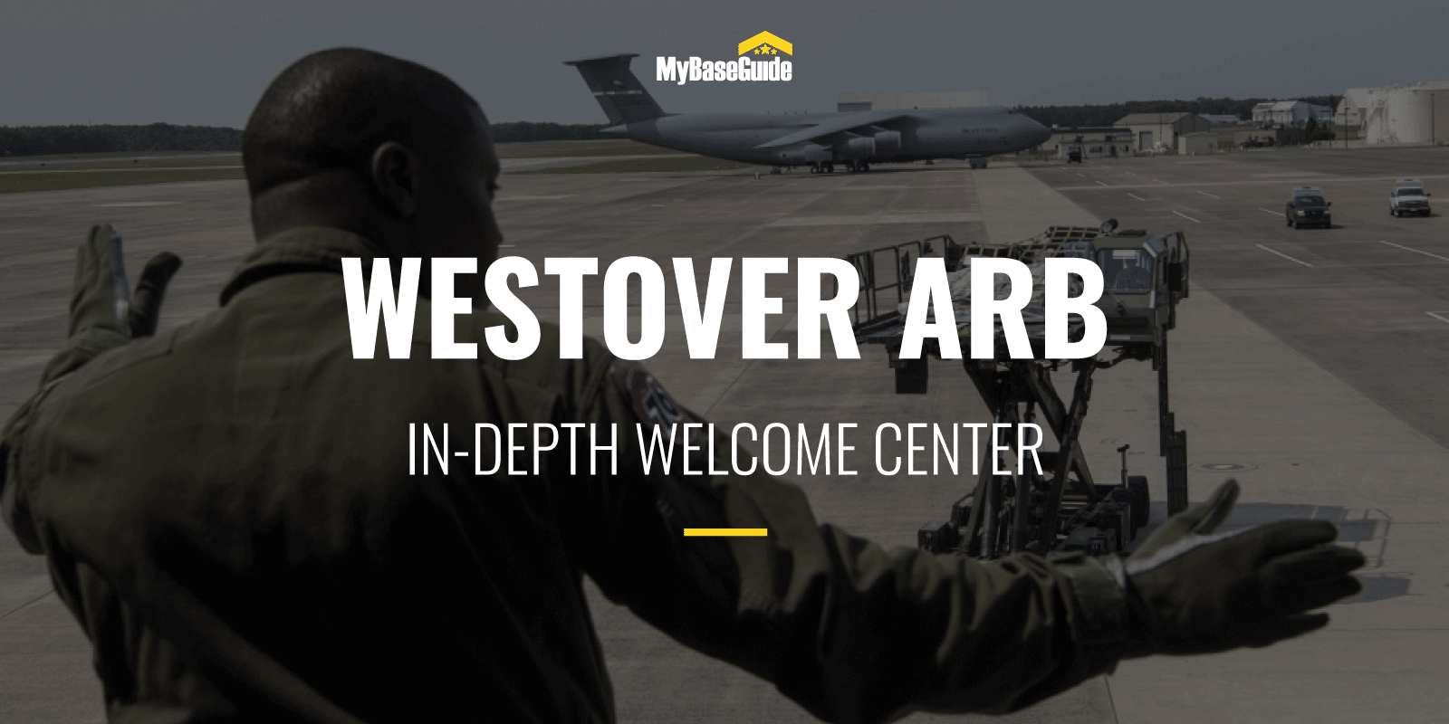 Westover Air Reserve Base: In-Depth Welcome Center