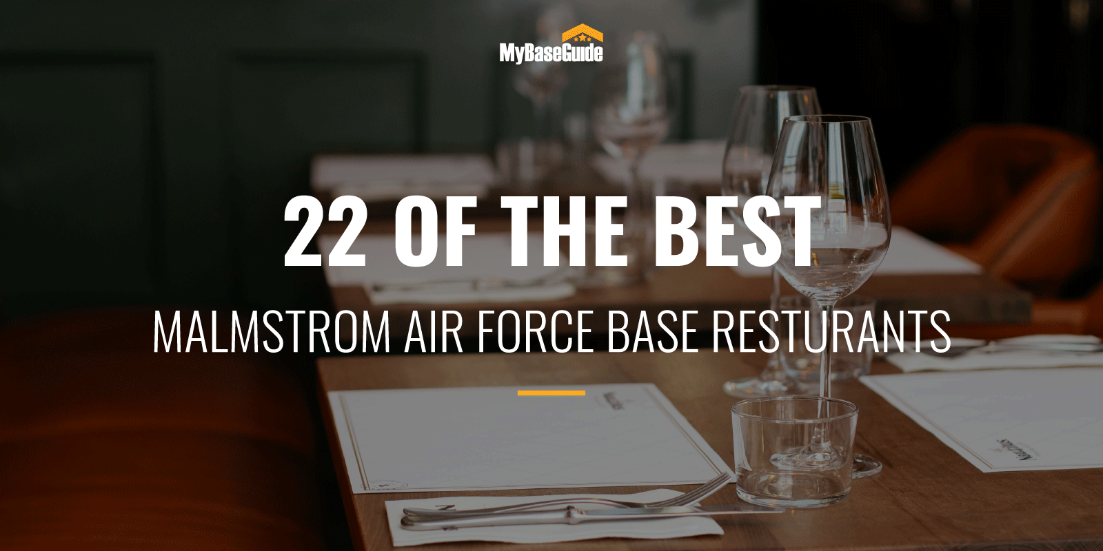 22 of the Best Malmstrom AFB Restaurants