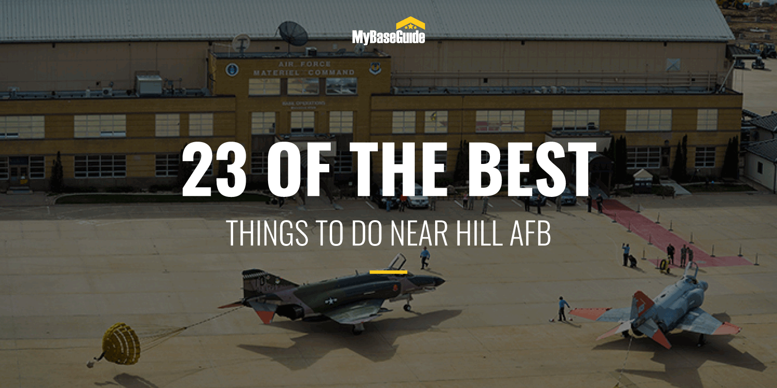 23 Of the Best Things to Do Near Hill AFB