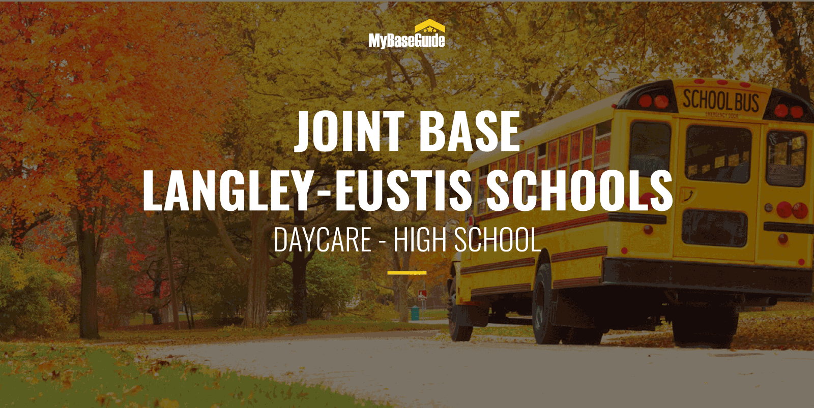 Joint Base Langley-Eustis Schools: Daycare - High School