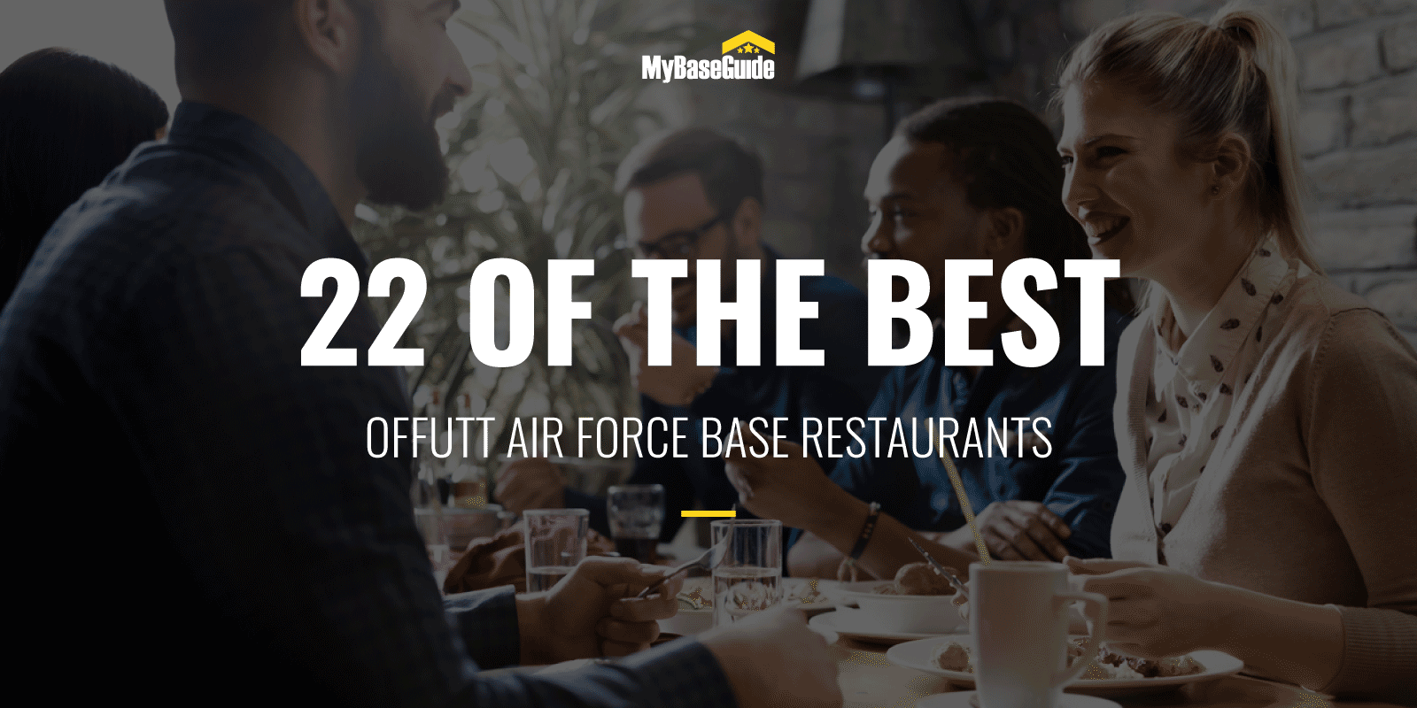 22 of the Best Offutt AFB Restaurants