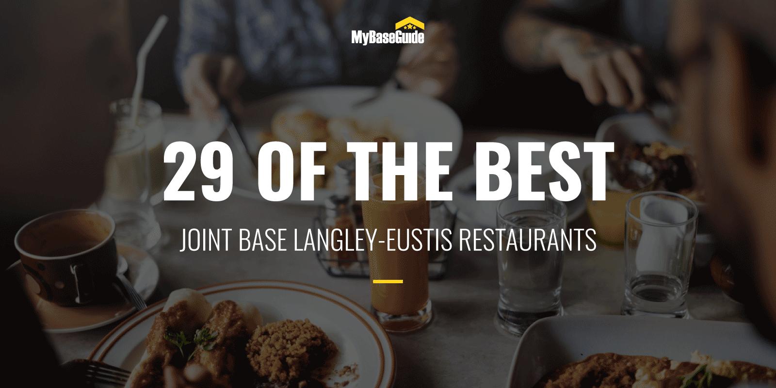 29 of the Best Joint Base Langley-Eustis Restaurants