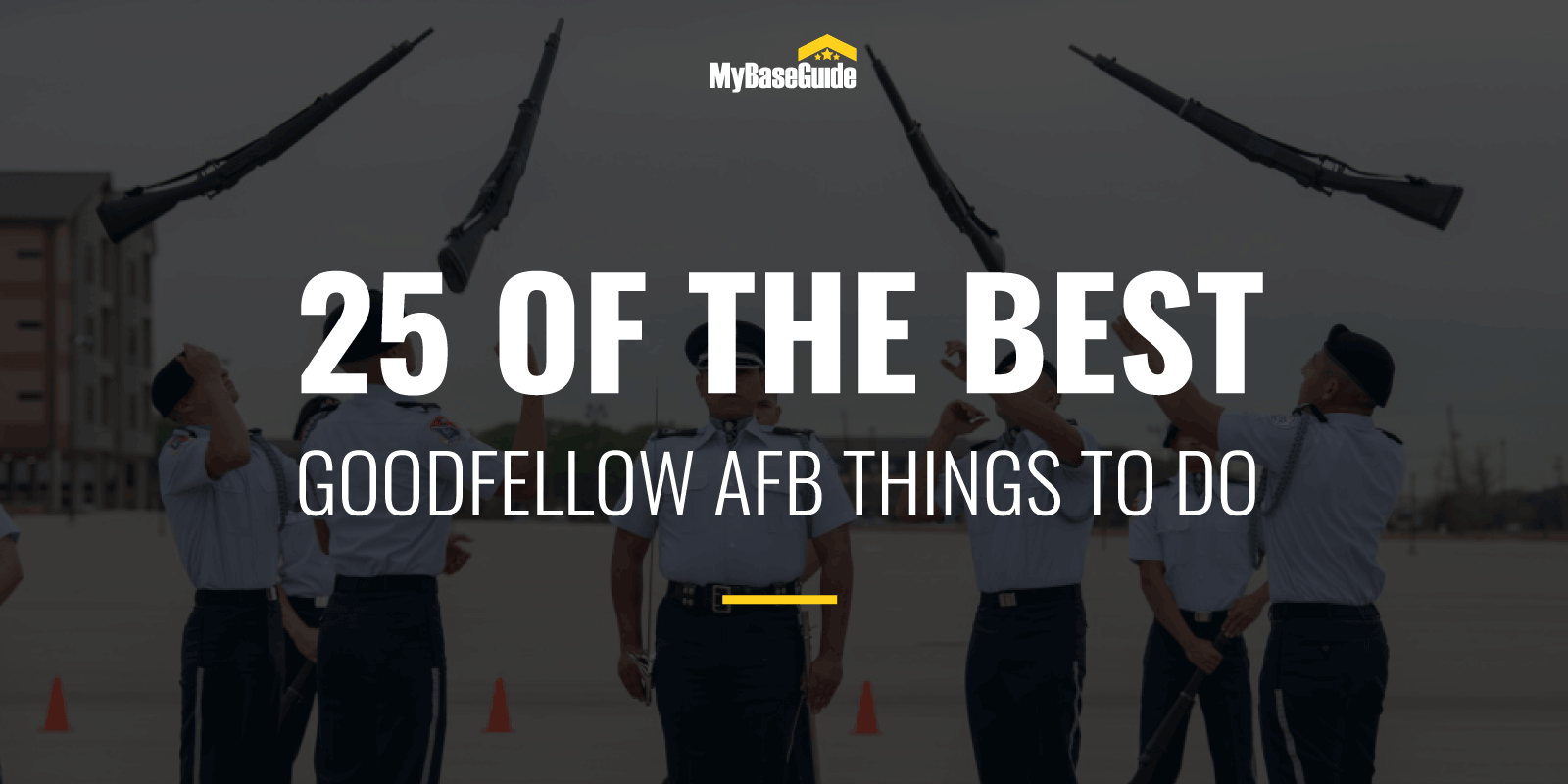 25 Of the Best Goodfellow AFB Things to Do