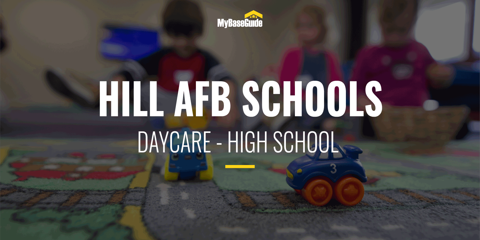 Hill AFB Schools: Daycare - High School